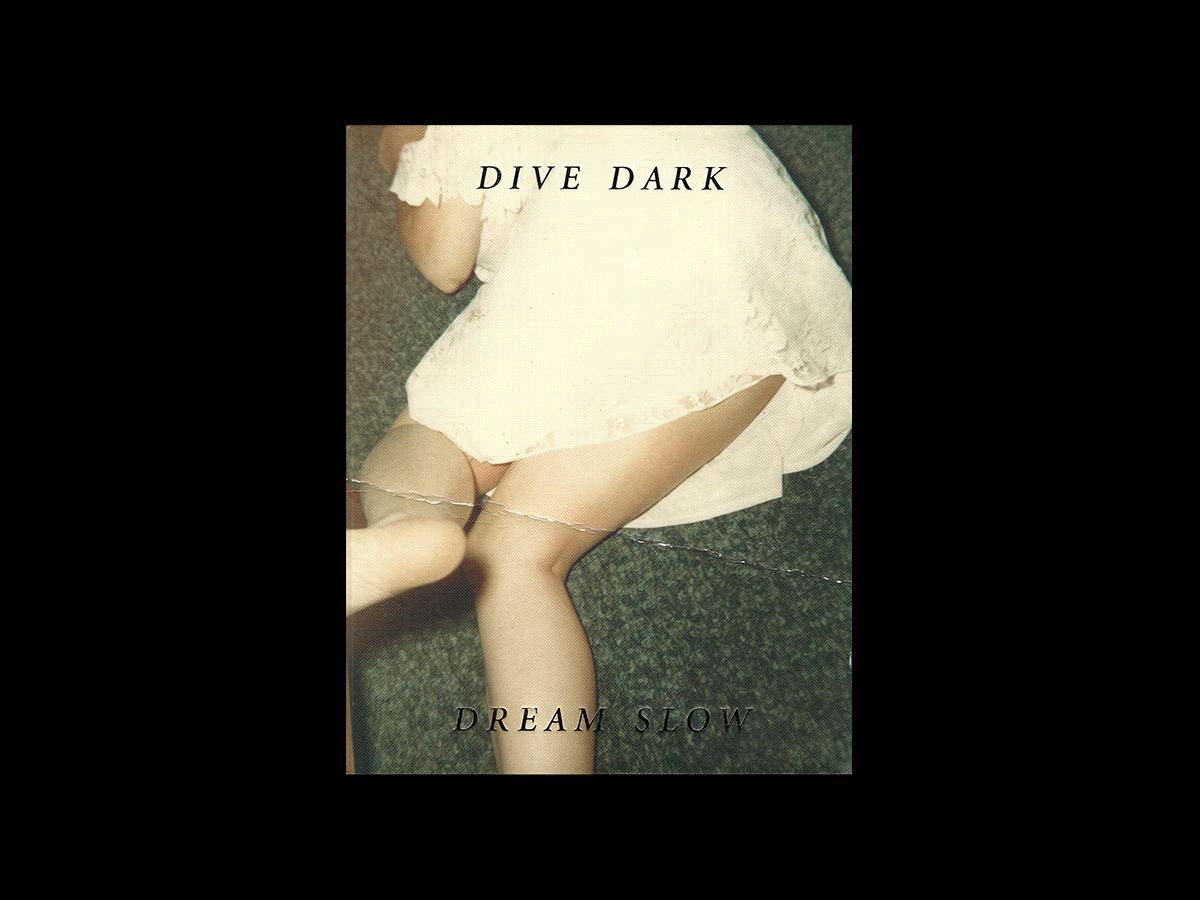 Melissa Catanese, Dive Dark Dream Slow